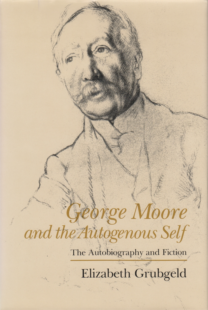 George Moore and the Autogenous Self